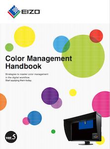 Eizo handboek kleurenbeheer: tips om een kleur workflow op te zetten of te optimaliseren