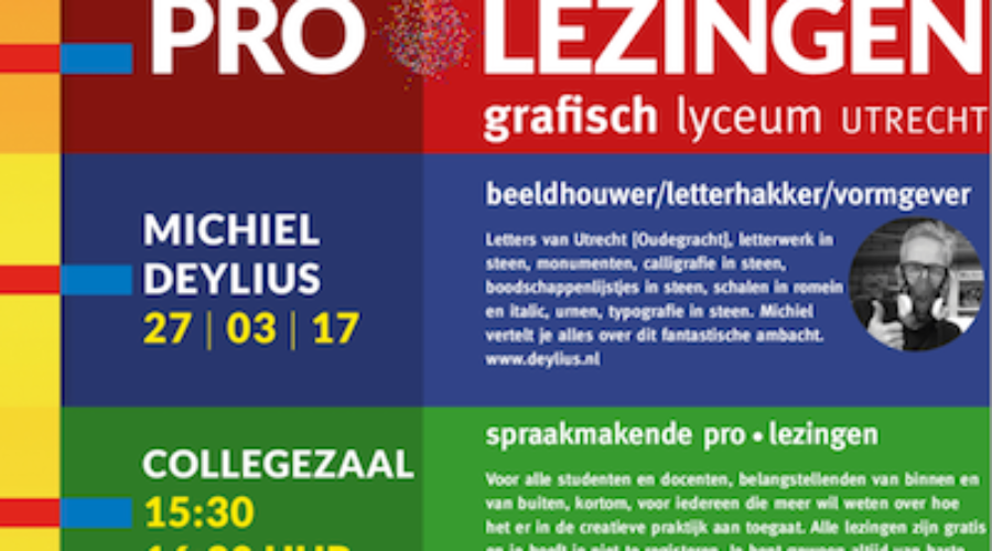 GLU ProLezing 27 maart: Michiel Deylius – beeldhouwer/letterhakker/vormgever