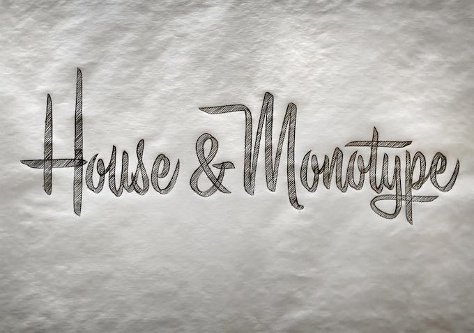 House Monotype